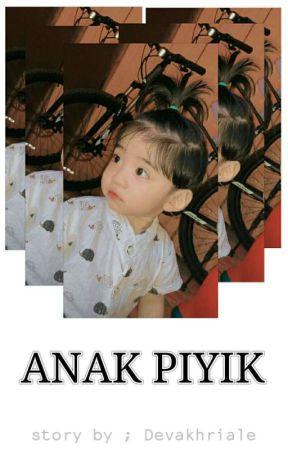 ANAK PIYIK🐥 by Devakhriale
