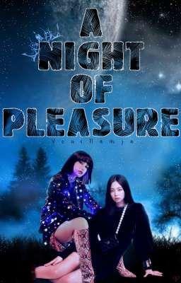 À Night of Pleàsure - JENLISA