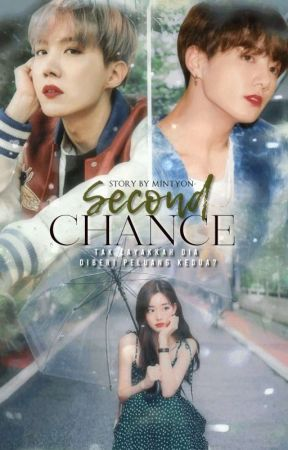[ COMING SOON ] Second Chance ; Jeon Jungkook by mintyon-