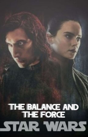 The Balance and The Force {Star Wars Ep. X} by ourloveiscold