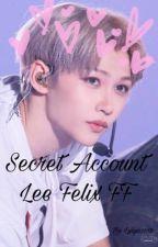 Secret Account - Lee Felix FF by lxght_it_up