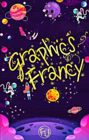 GRAPHICS FRANCY 02 {FECHADO} by FrancianyUmbuzeiro