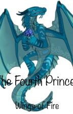 Wings of Fire: The Fourth Princess (1) by MLB333