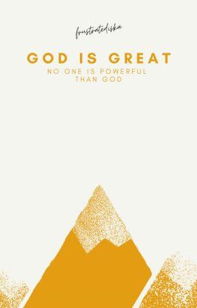 God is Great by frustratediska