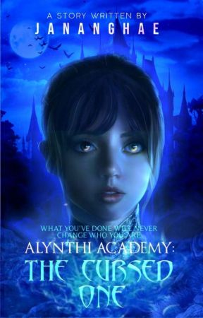 ALYNTHI ACADEMY: The Cursed One  by Jananghae