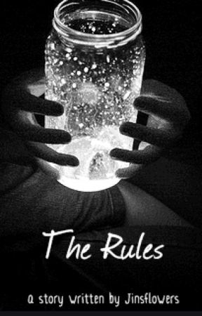 The Rules by jinsflowers