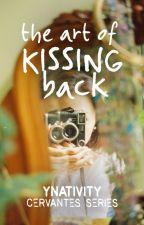 The Art of Kissing Back (Cervantes #1) ni ynativity