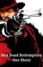 Red Dead Redemption 2 One-Shots by LittleDani935