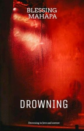 DROWNING 18+  BOOK 2 IN THE UNTAMED SERIES by dafreak08