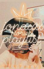 JONAXX STORIES' PLAYLIST by karaesthetic