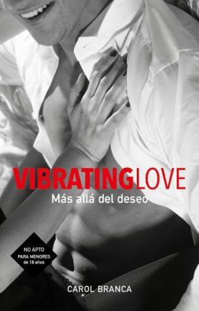 VIBRATING LOVE IV by CarolBranca