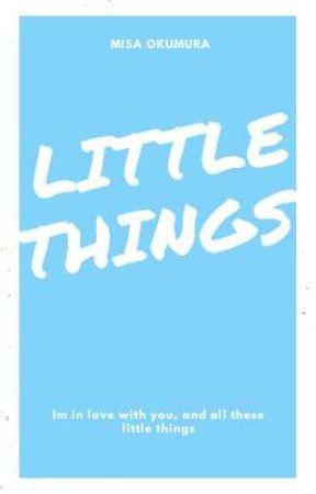 Little Things  by Misa_Okumura