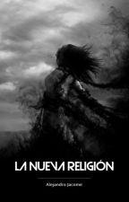 La Nueva Religión by AlejandroJacomee