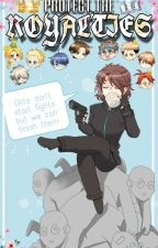 Protect The Royalties 》 Prince Series Fanfiction 《 by Snow_Nova