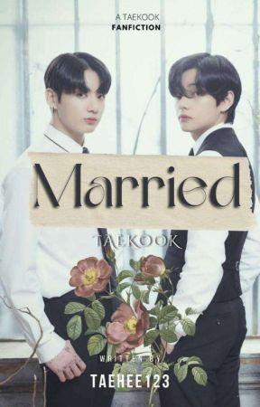 Married Taekook ✔ by taehee123