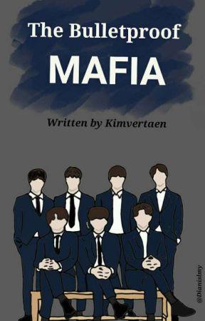 The Bulletproof MAFIA    BTS by kimvertaen