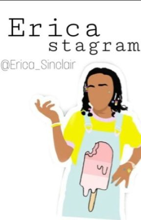 Erica'Stagram by Erica_Sinclair