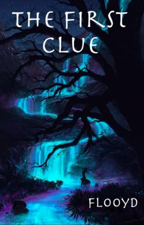 The First Clue by Flooyd