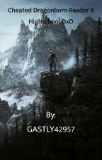 Cheated Dragonborn reader x Highschool DxD by GASTLY42957