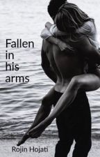 Fallen in his arms by ForeverADreamerrr