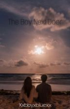 The boy next door by xxbbyxbluexx