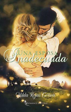 [A LA VENTA EN AMAZON] Una esposa inadecuada (Relaciones Escandalosas 4) by HildaRojasCorrea