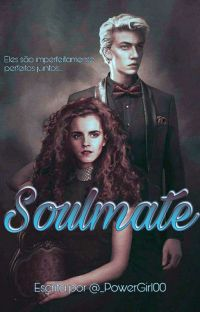 Soulmate. - Dramione cover