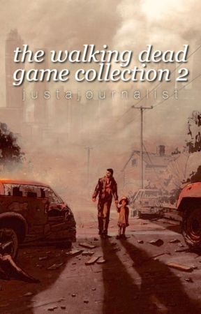 Walking Dead Game Collection 2 by JustAJournalist