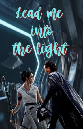 ❝lead me into the light❞ ➣ reylo one shots [tros spoilers] by _starlxrd_