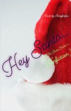 Hey Santa (A The Santa Clause 2 Fanfiction) book 2 by storyforfun3311