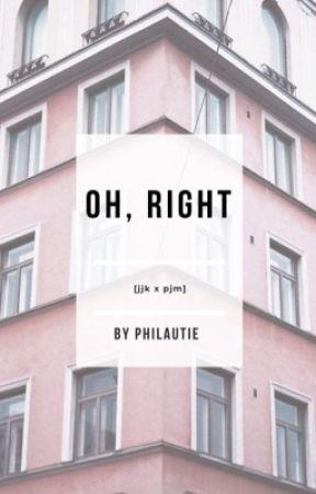 oh, right                                                     [jjk x pjm] by philautie