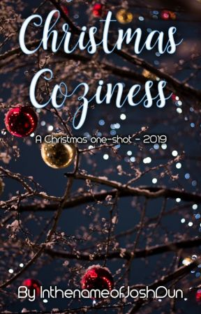 Christmas Coziness (a Joshler Christmas 2019 one-shot) by InthenameofJoshDun