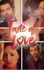 Taste of Love! - COMPLETED by Angel23_Writes