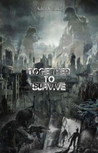 TOGETHER TO SURVIVE [HIATUS] cover