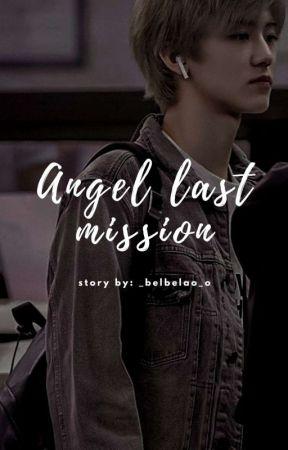 Angel Last Mission   Nct Dream X You by _Belbelao_o
