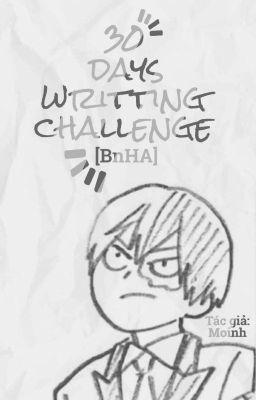 [BnHA] Ship Couples - Writing Challenge [TẠM DỪNG]