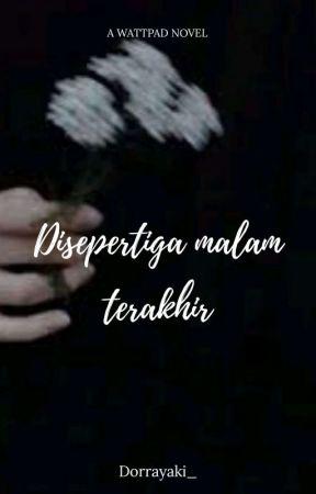 Disepertiga Malam Terakhir by Dorrayaki_