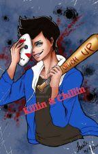 Killin And Chillin (h20vanoss)  by Tris_C_McM