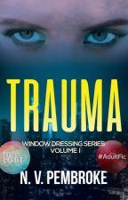 Trauma by NVPembroke