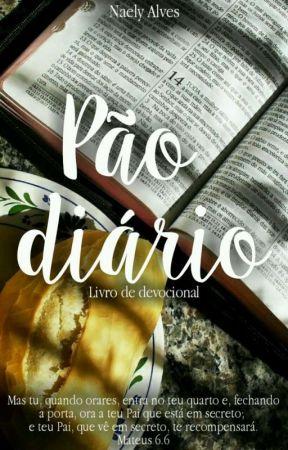 Pão Diário-Momento em busca de Cristo by naelycaroline15