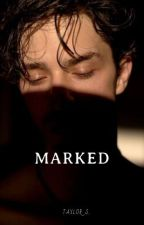 Marked by taylor-karev