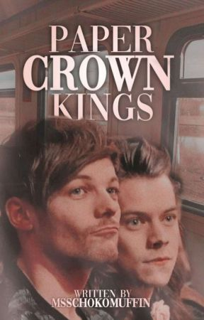 Paper Crown Kings ➳ l.s. ✓ by MsSchokomuffin