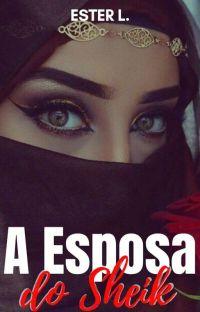 A ESPOSA DO SHEIK! cover