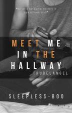 Meet Me In The Hallway   Rubelangel by Sleepless-Boo