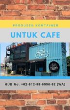 Pabrik Kontainer untuk Cafe by Ahmadjuhaeni11