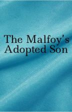 The Malfoy's adopted son by Maya_Puff