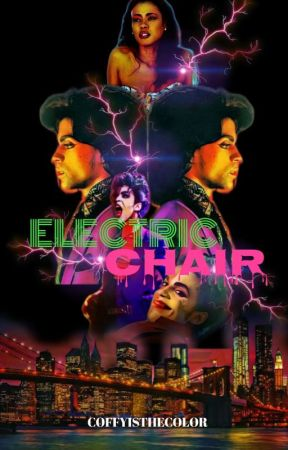 ELECTRIC CHAIR by CoffyIsTheColor