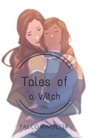 Tales of a Witch by FalconWolf14