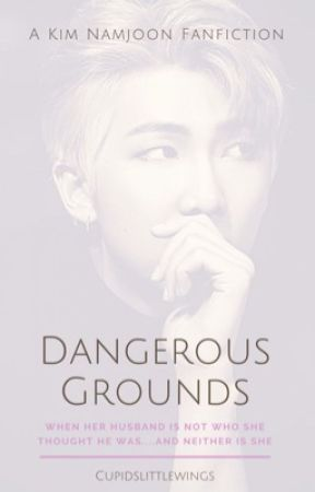 Dangerous Grounds | k.nj. by Cupidslittlewings