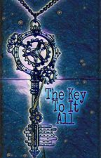 The Key To It All by NameThingymajig